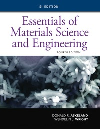 Essentials of Materials Science and Engineering, SI Edition