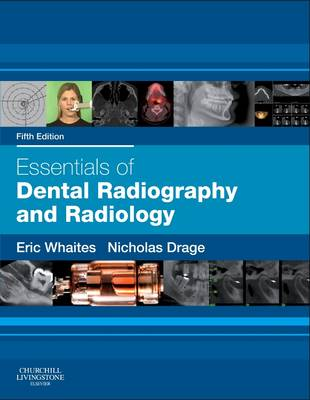 ESSENTIALS OF DENTAL RADIOGRAPHY AND RADIOLOGY