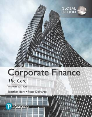 CORPORATE FINANCE THE CORE PLUS MYFINANCELAB WITH ETEXT GLOBAL ED
