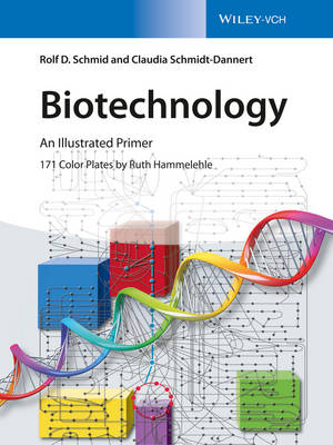 BIOTECHNOLOGY AN ILLUSTRATED PRIMER